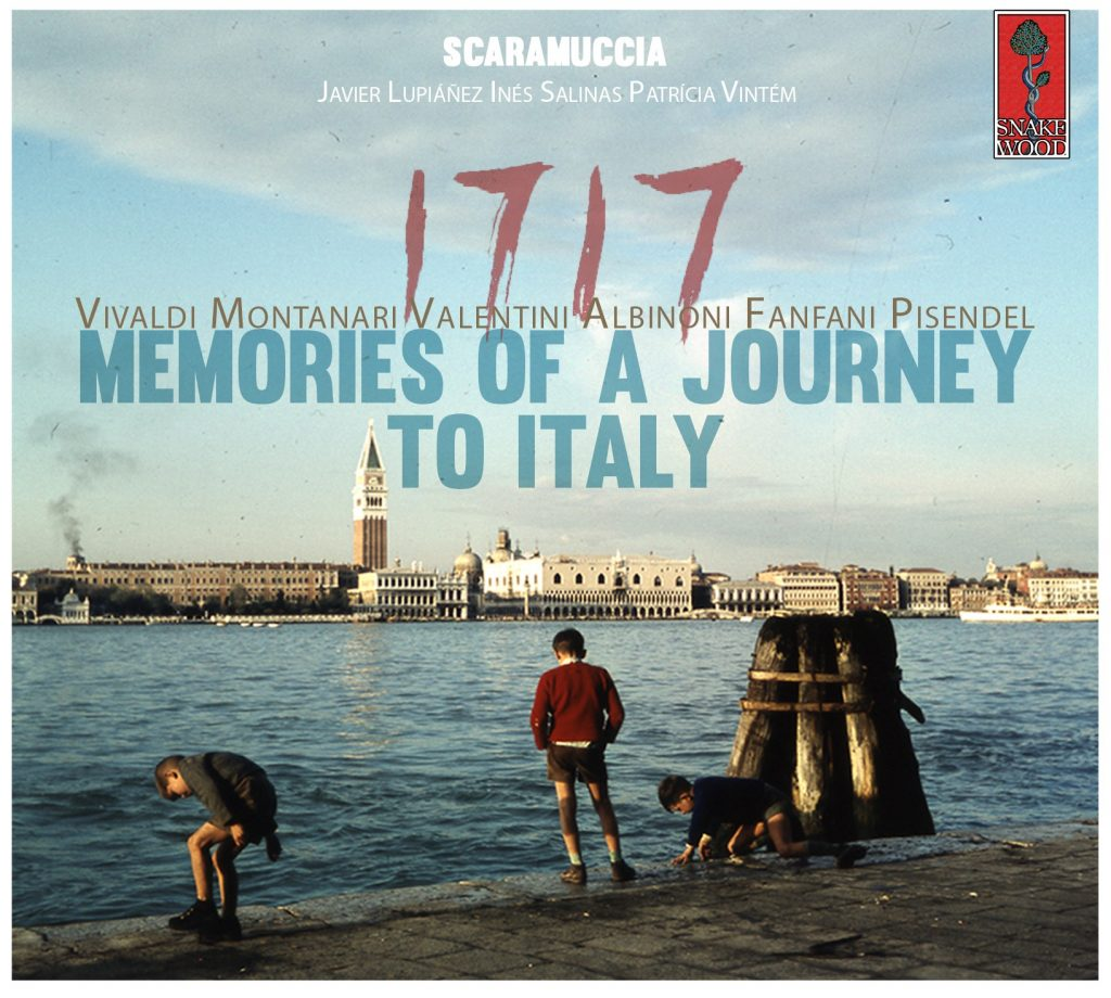 Scaramuccia: 1717 memories of a Journey to Italy